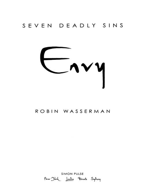 Envy By: Robin Wasserman