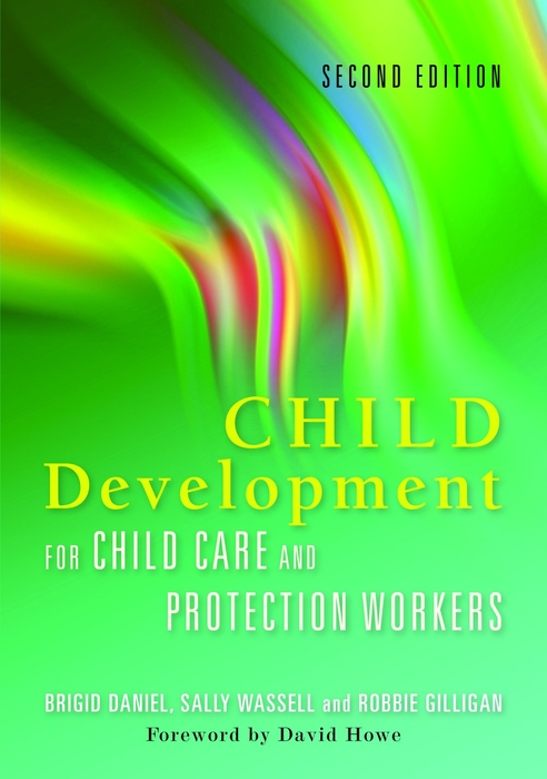 Child Development for Child Care and Protection Workers Second Edition
