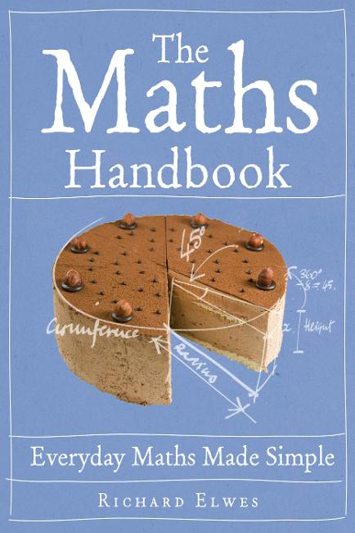 The Maths Handbook Everyday maths made simple