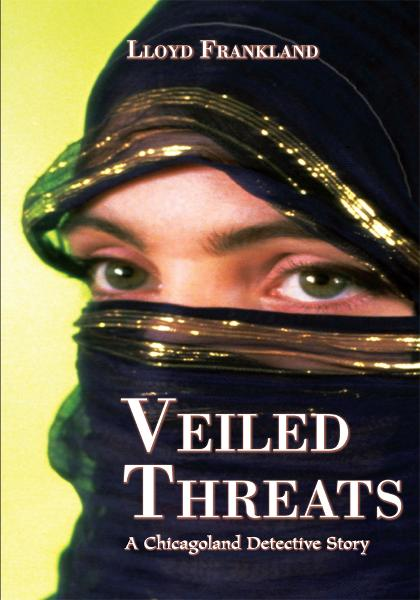 Veiled Threats