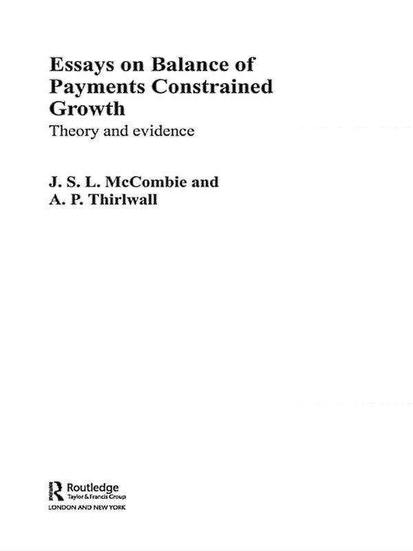 Essays on Balance of Payments Constrained Growth Theory and Evidence