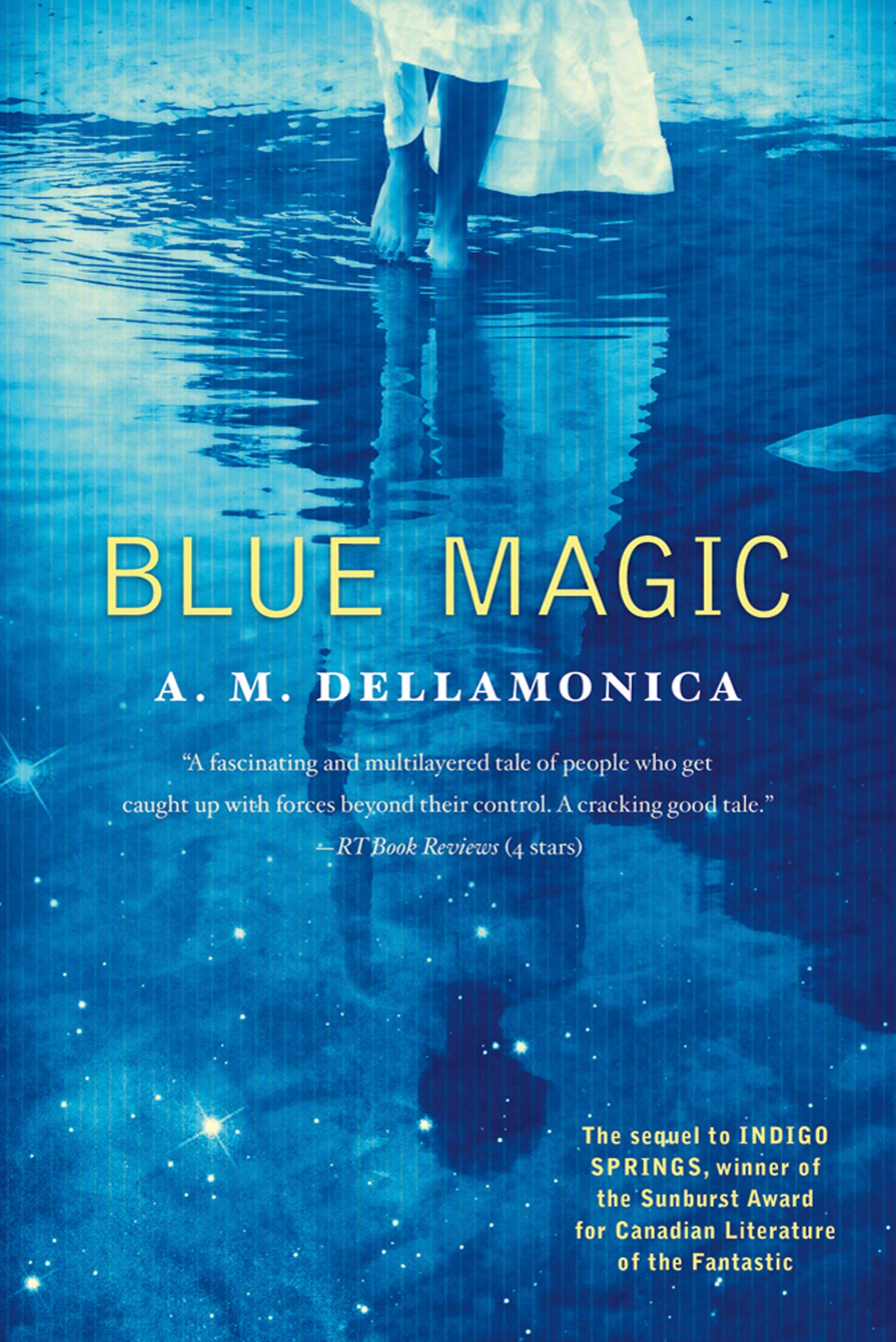 Blue Magic By: A.M. Dellamonica
