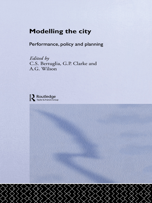 Modelling the City Performance,  Policy and Planning