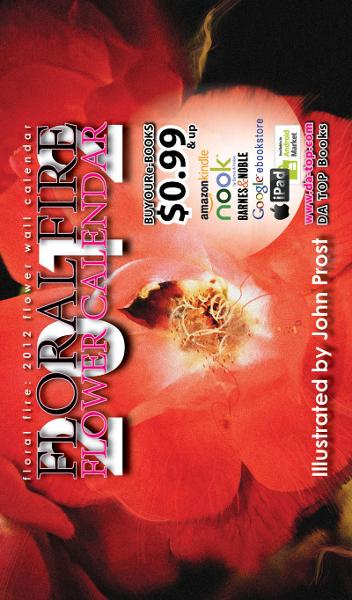 Floral Fire: 2012 Flower Wall Calendar (eBook Edition)