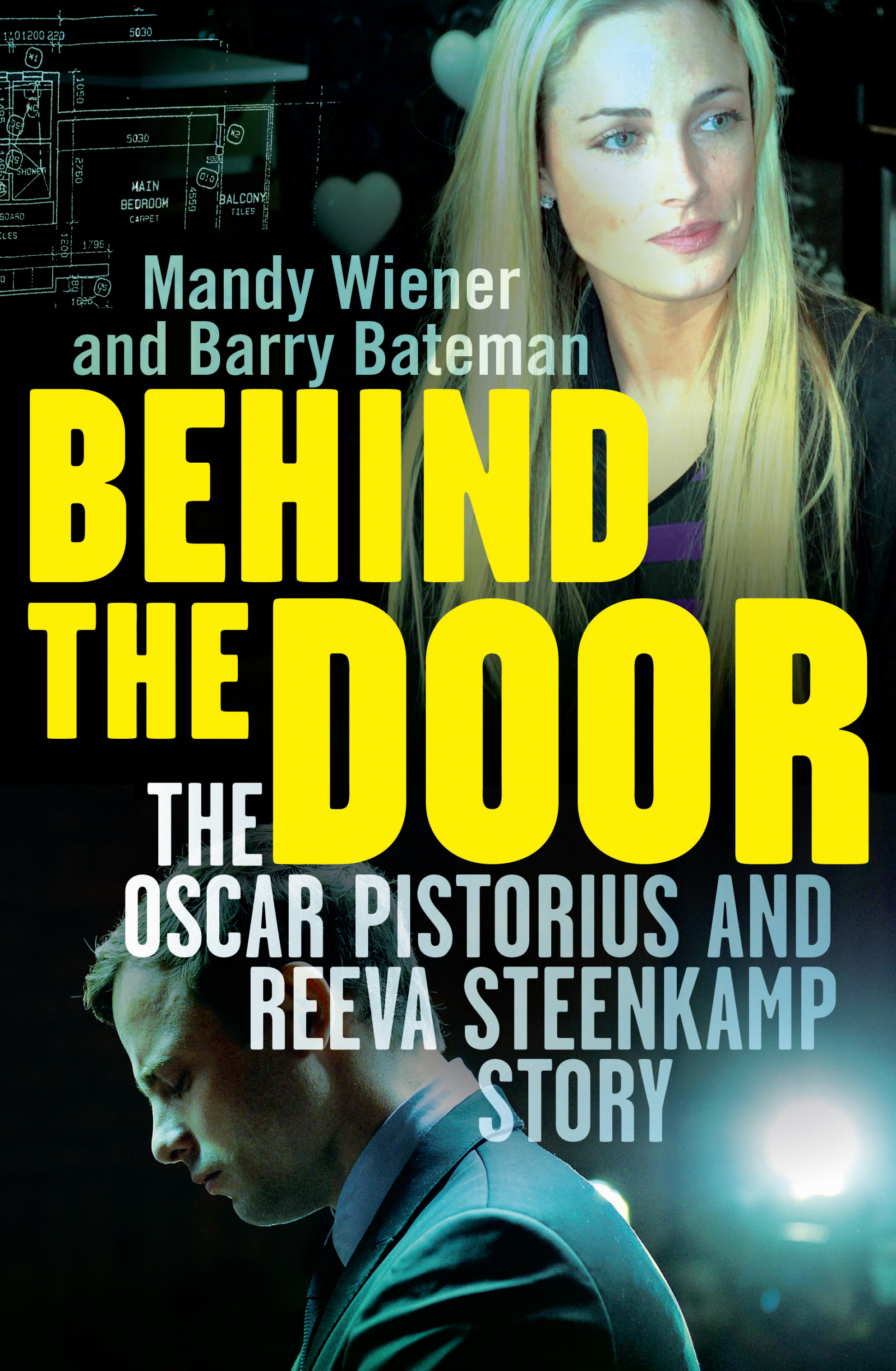 Behind the Door The Oscar Pistorius and Reeva Steenkamp Story