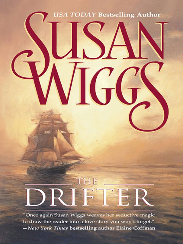 The Drifter By: Susan Wiggs