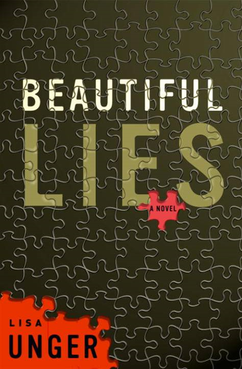 Beautiful Lies By: Lisa Unger