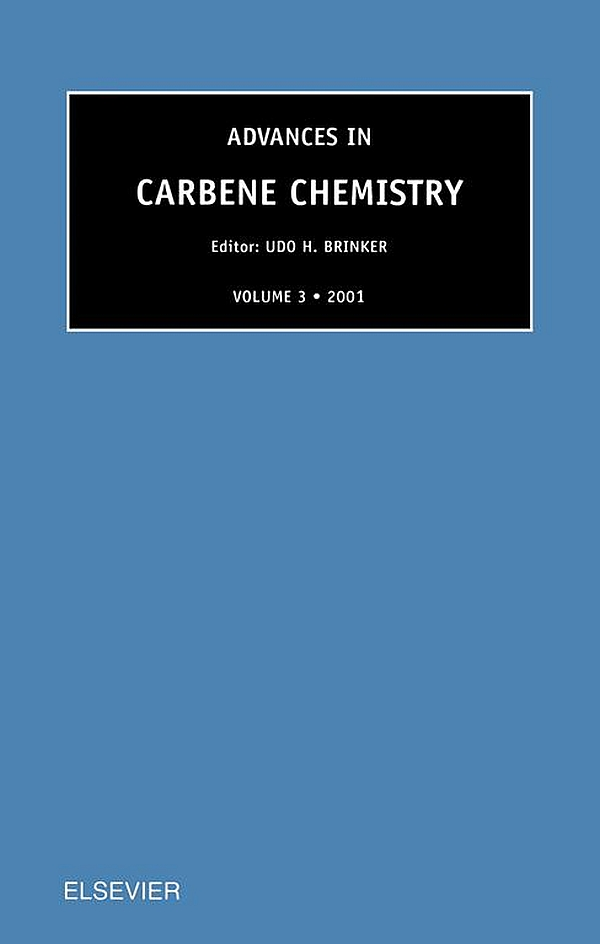 Advances in Carbene Chemistry,  Volume 3