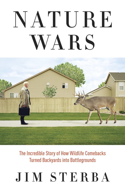 Nature Wars By: Jim Sterba