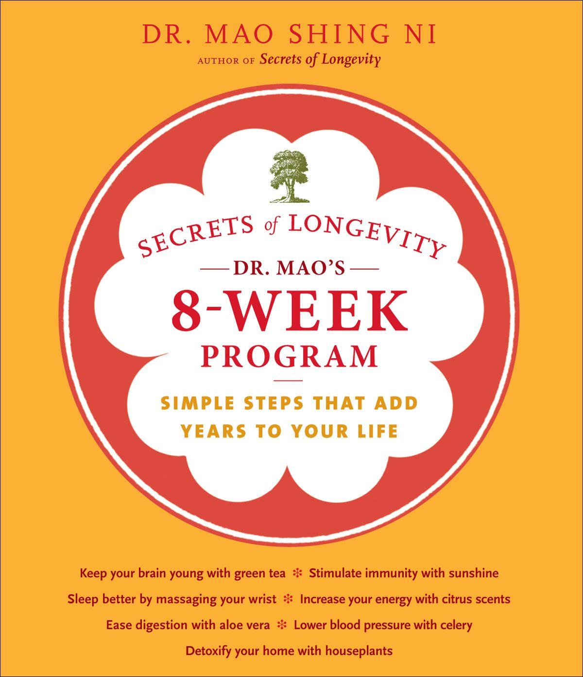 Secrets Of Longevity 8-Week Planner By: Dr. Maoshing Ni