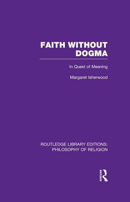 Faith without Dogma In Quest of Meaning