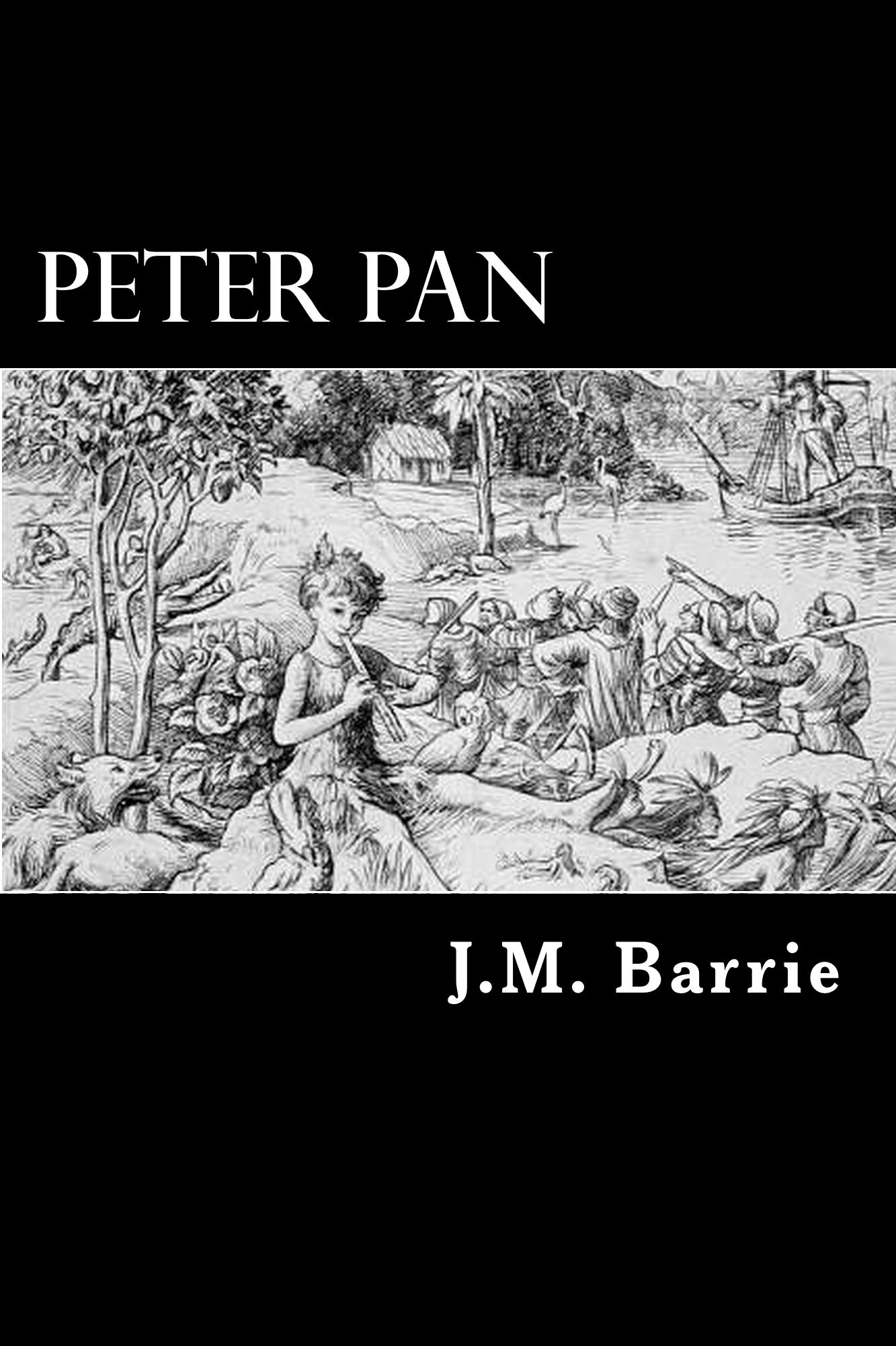 Peter Pan By: J. M. Barrie