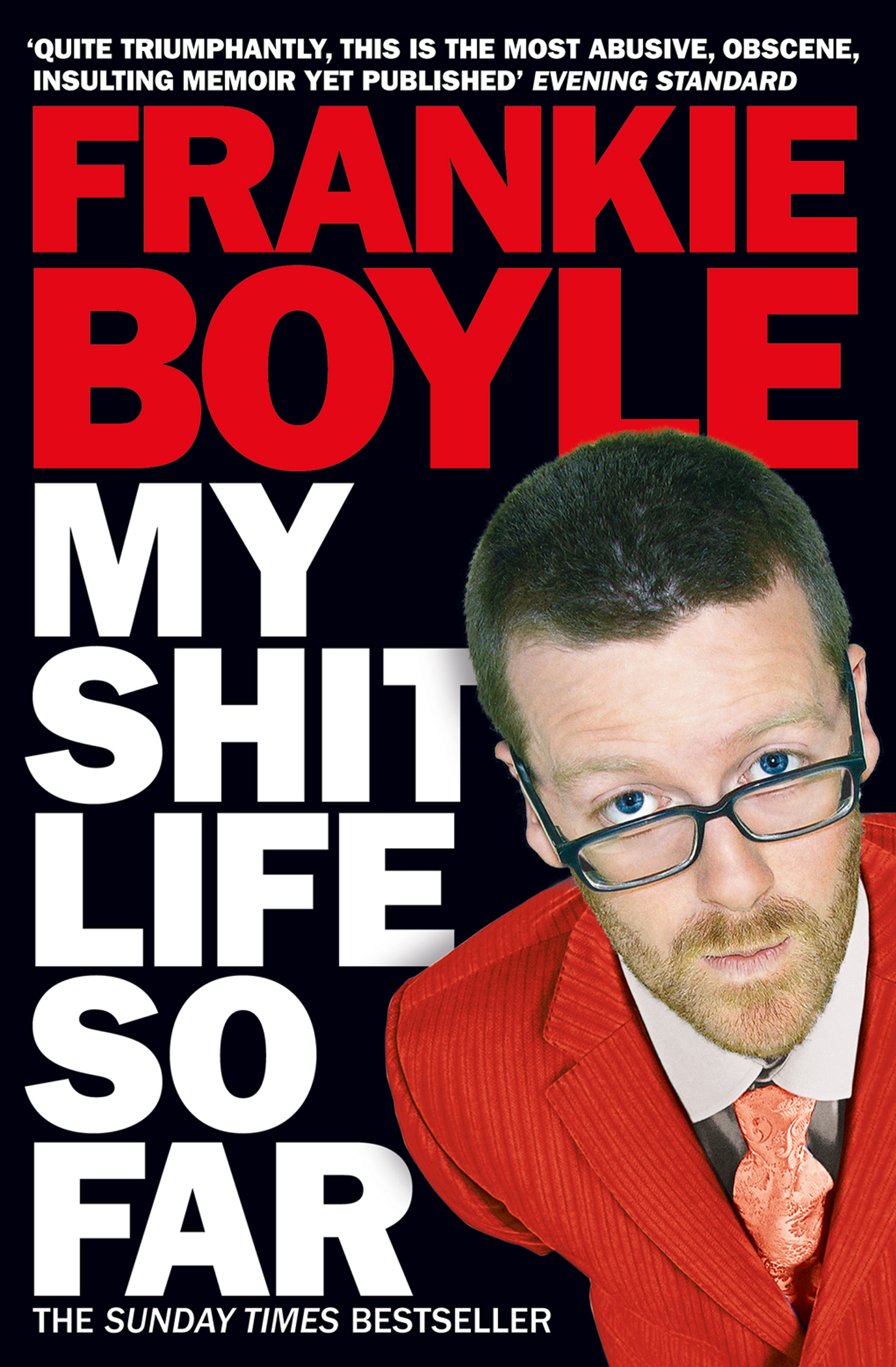 My Shit Life So Far By: Frankie Boyle