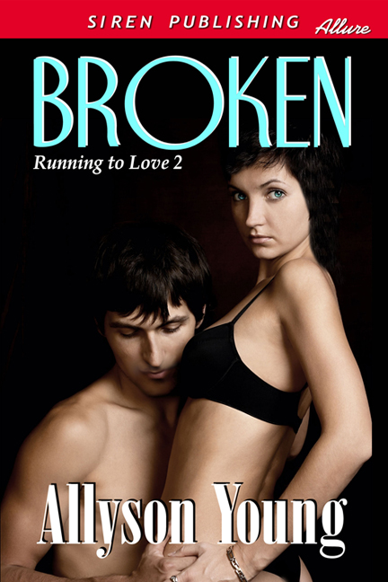 Broken By: Allyson Young