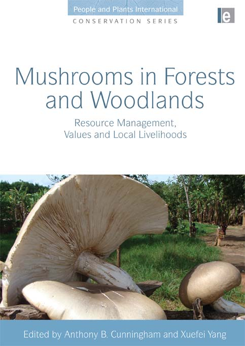 """Mushrooms in Forests and Woodlands """"Resource Management,  Values and Local Livelihoods"""""""