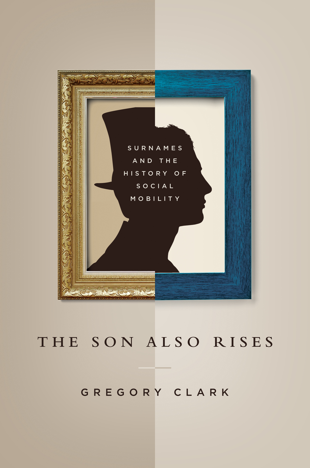 The Son Also Rises Surnames and the History of Social Mobility