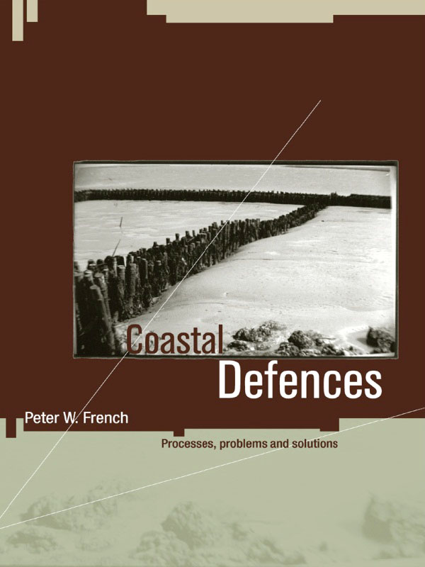 Coastal Defences Processes,  Problems and Solutions