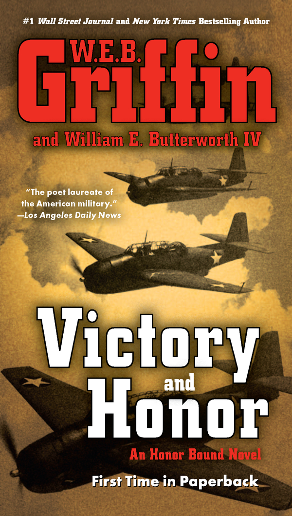 Victory and Honor By: W.E.B. Griffin,William E. Butterworth IV