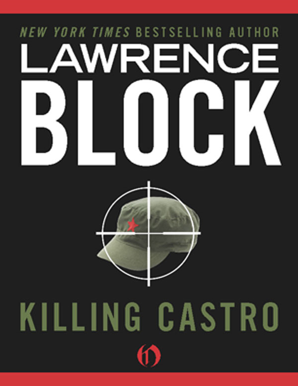 Killing Castro By: Lawrence Block