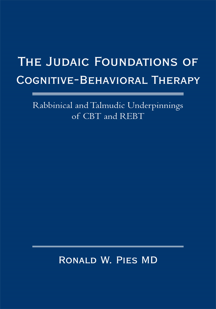 The Judaic Foundations of Cognitive-Behavioral Therapy