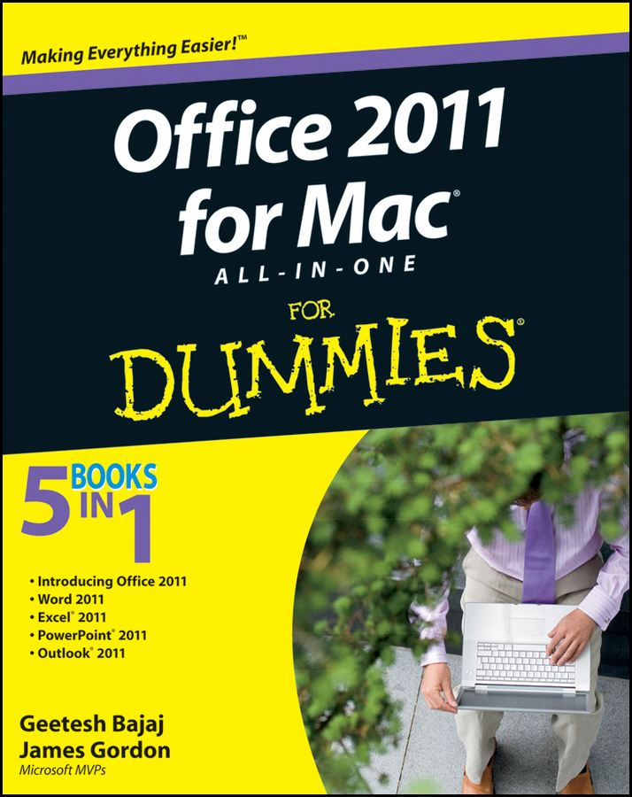 Office 2011 for Mac All-in-One For Dummies By: Geetesh Bajaj,James Gordon