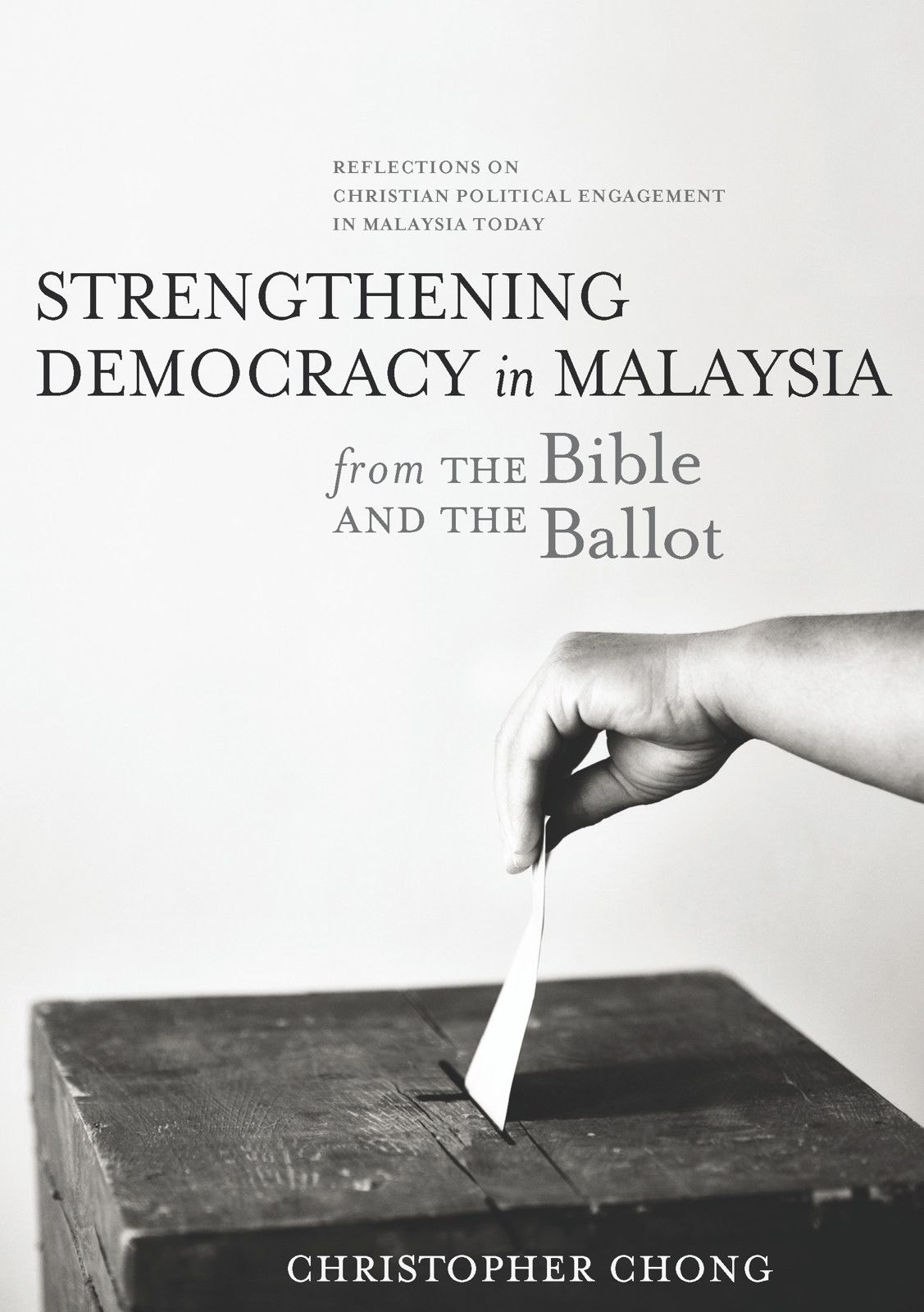 Strengthening Democracy in Malaysia