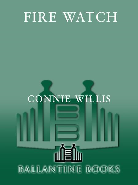 Fire Watch By: Connie Willis
