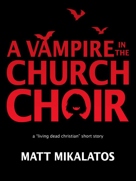 The Vampire in the Church Choir