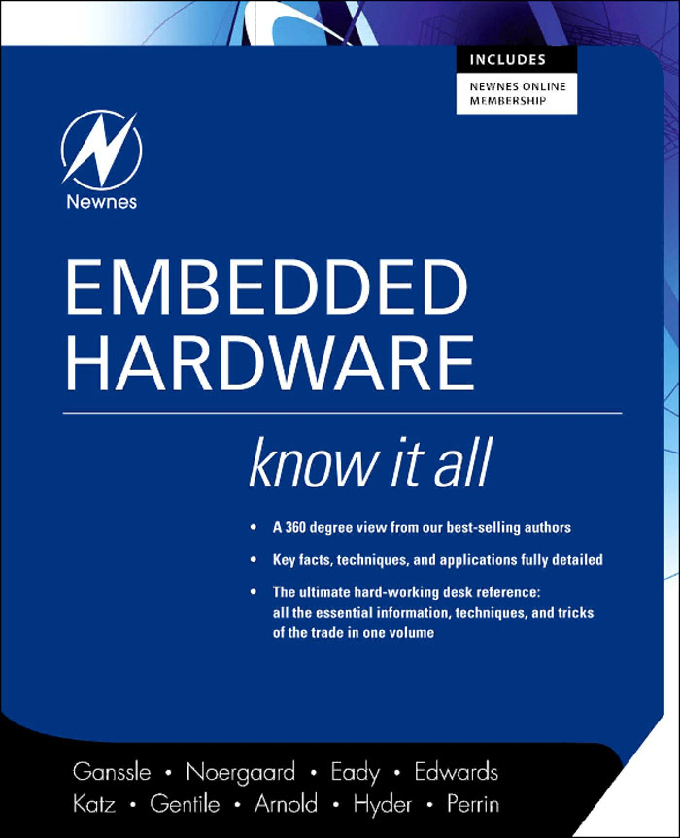 Embedded Hardware: Know It All: Know It All By: Ganssle, Jack