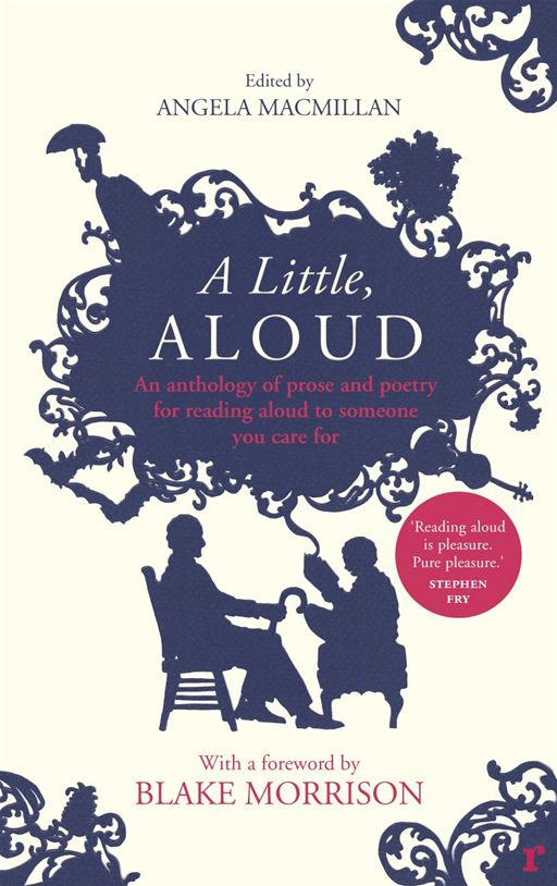 A Little,  Aloud An anthology of prose and poetry for reading aloud to someone you care for