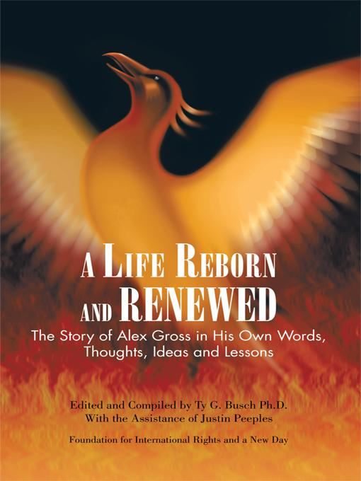 A Life Reborn and Renewed