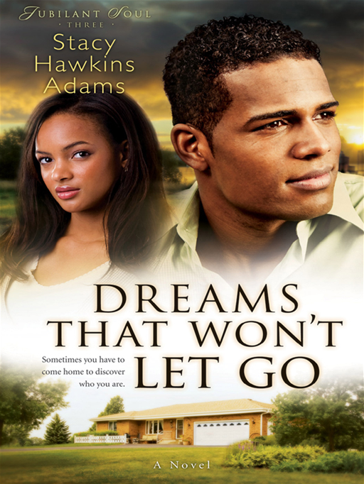 Dreams That Won't Let Go (Jubilant Soul Book #3)
