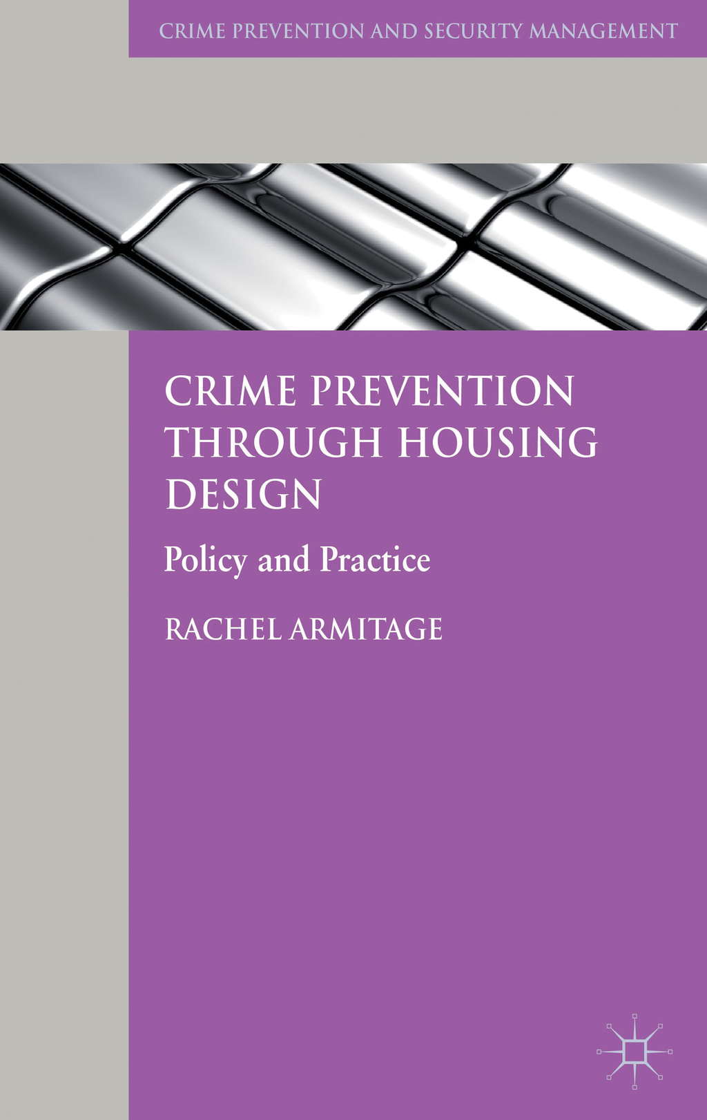 Crime Prevention through Housing Design Policy and Practice