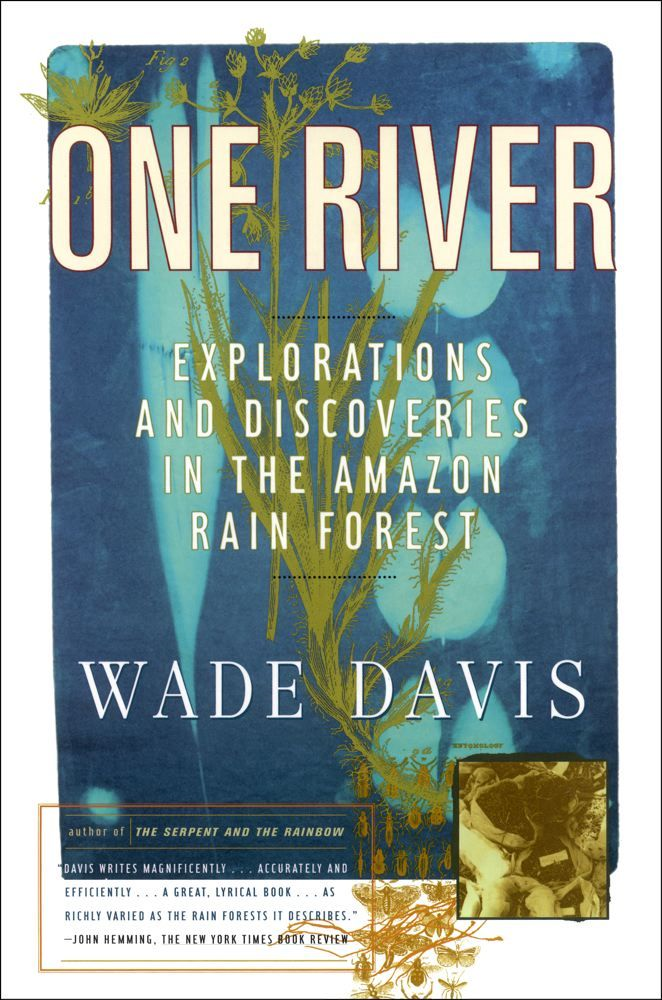 One River By: Wade Davis