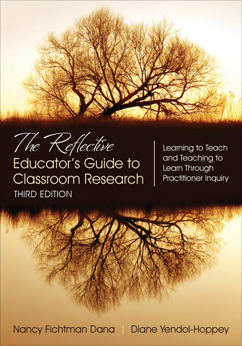 The Reflective Educator's Guide to Classroom Research Learning to Teach and Teaching to Learn Through Practitioner Inquiry