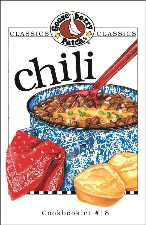 Chili Cookbook By: Gooseberry Patch