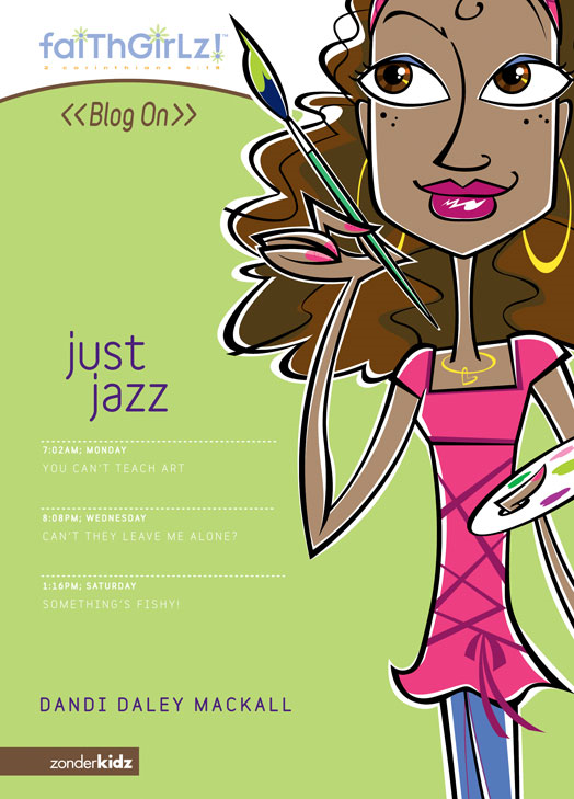 Just Jazz By: Dandi Daley   Mackall
