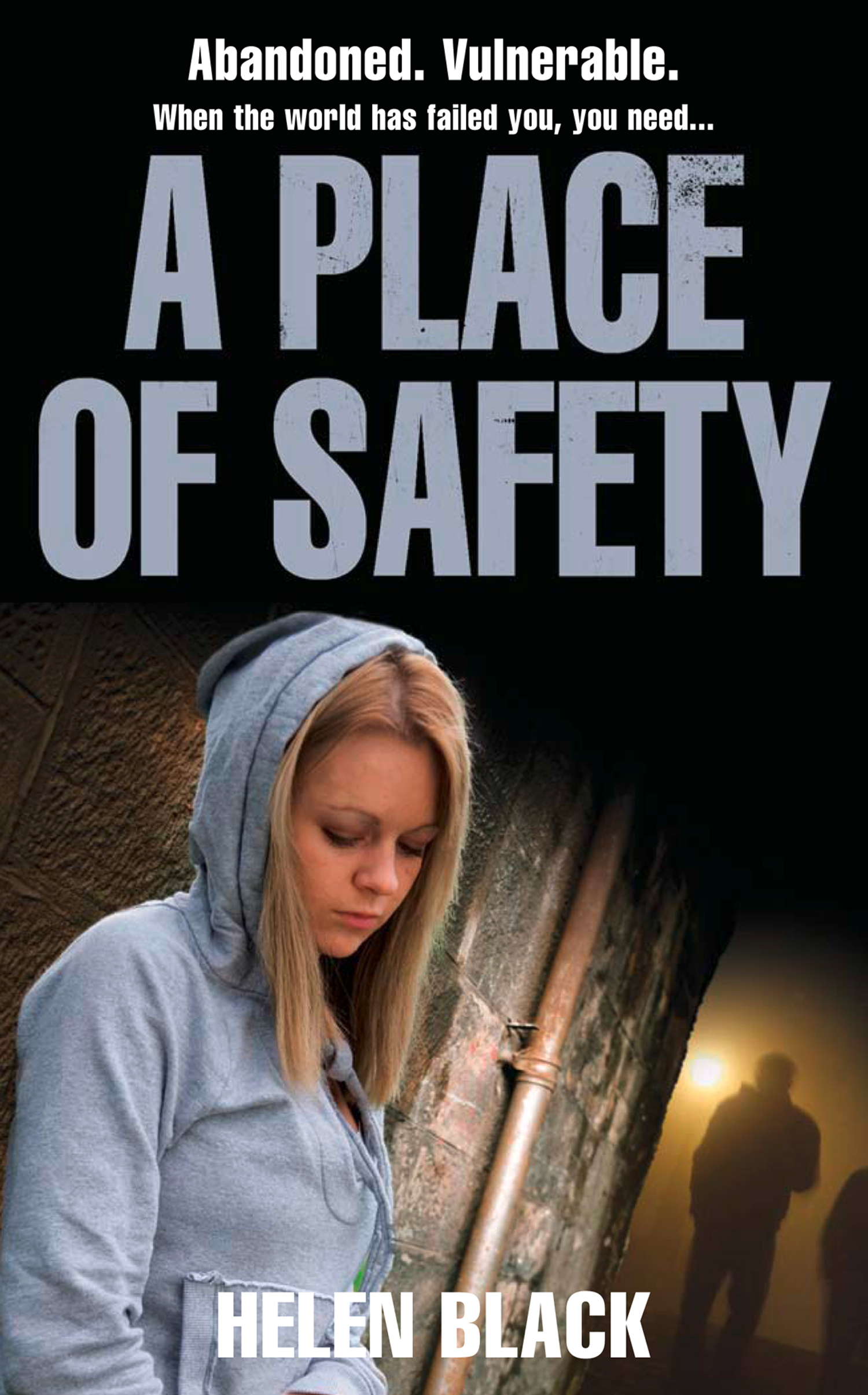 A Place of Safety By: Helen Black