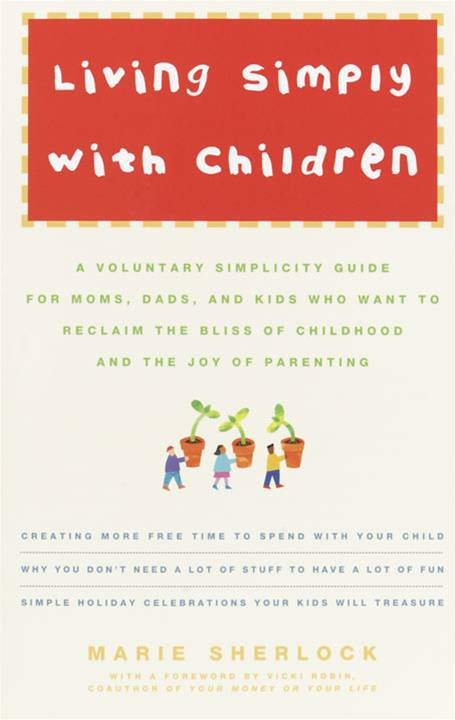 Living Simply with Children By: Marie Sherlock