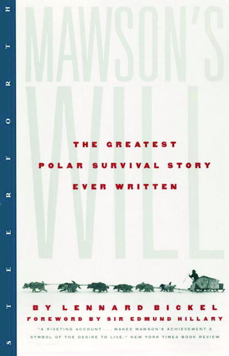 Mawson's Will By: Lennard Bickel