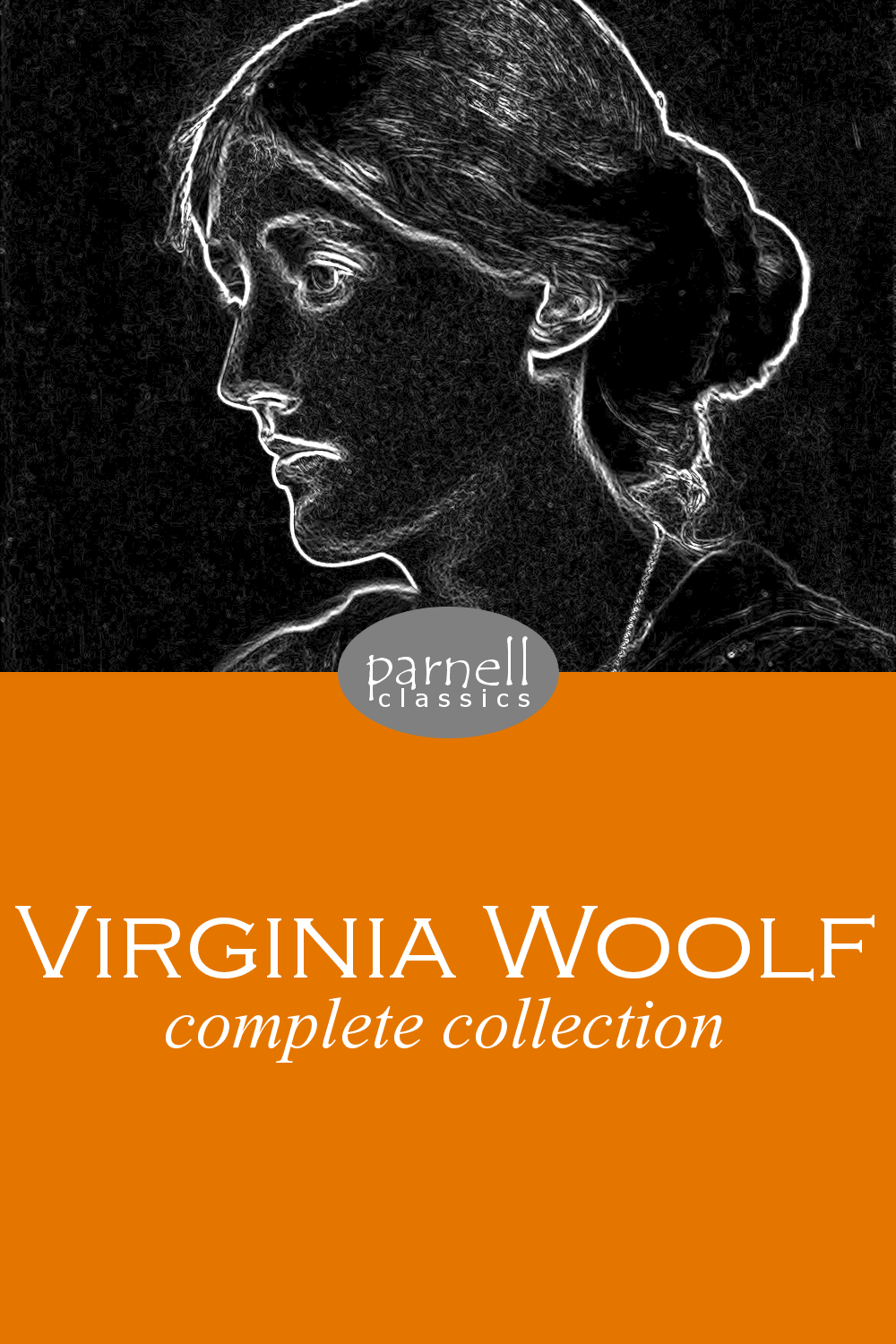 Virginia Woolf Complete Collection