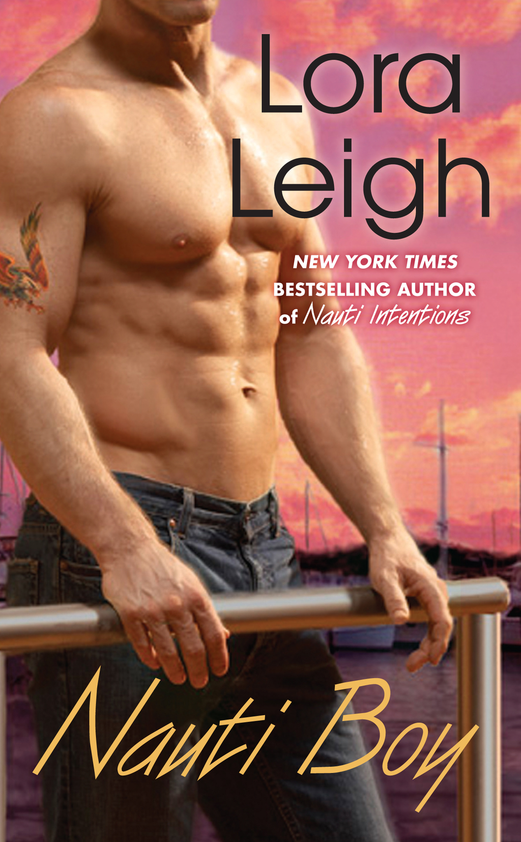 Nauti Boy By: Lora Leigh