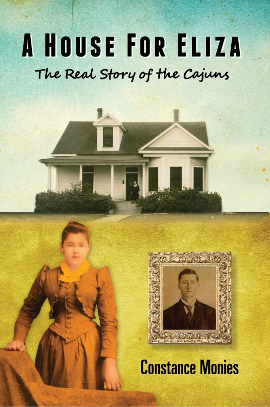 A House For Eliza: The Real Story of the Cajuns