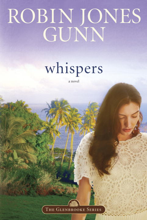 Whispers By: Robin Jones Gunn