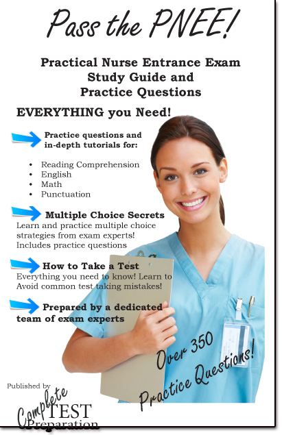 Pass the PNEE: Practical Nurse Entrance Exam Study Guide and Practice Test Questions