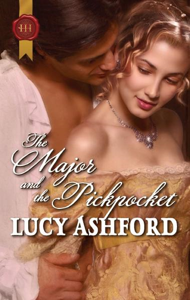 The Major and the Pickpocket By: Lucy Ashford