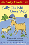 Billy The Kid Goes Wild (early Reader):