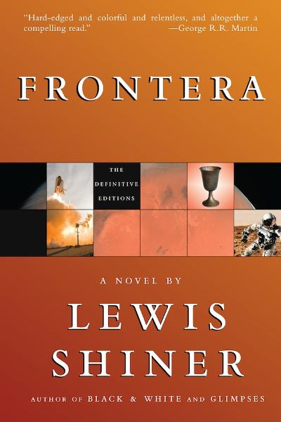 Frontera By: Lewis Shiner