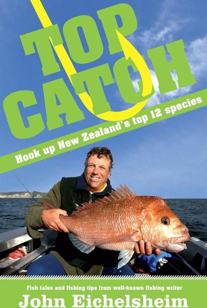 Top Catch Hook Up New Zealand's Top 12 Species