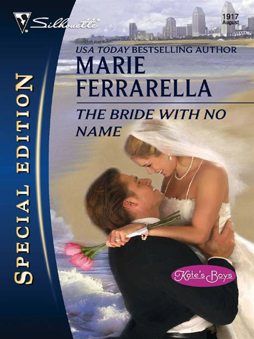 The Bride with No Name By: Marie Ferrarella